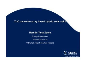 ZnO nanowire array based hybrid solar cells Ramón Tena ... - IEMN