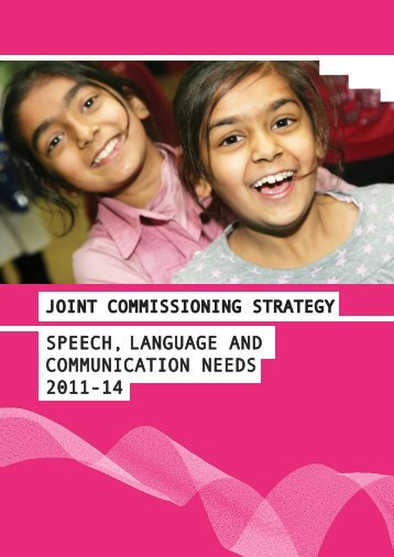 speech language and communication needs The focus of this early years section of the inclusion development programme (idp) is supporting children with speech, language and communication needs.