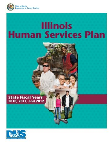 Human Services Plan State Fiscal Years 2010 to 2012 (pdf) - Illinois ...