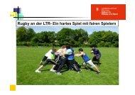 Rugby an der LTR- Ein hartes Spiel mit fairen Spielern