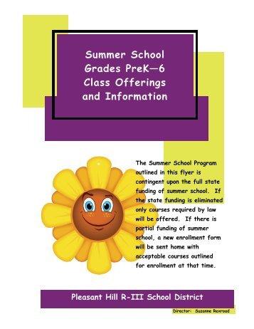 Summer School Grades PreK—6 Class Offerings and Information
