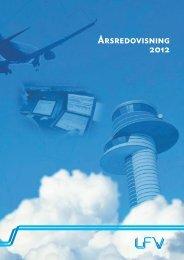 LFV årsredovisning 2012 - Luftfartsverket