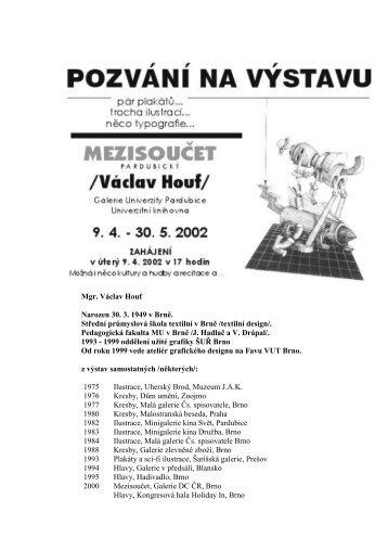Mgr. Václav Houf Narozen 30. 3. 1949 v Brně. Střední průmyslová ...