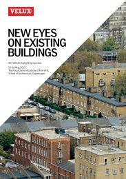 New eyes oN existiNg buildiNgs - Velux