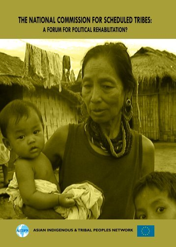 the national commission for scheduled tribes - Asian Indigenous and ...