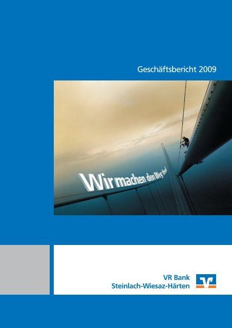Geschäftsbericht 2009 - VR Bank Steinlach-Wiesaz-Härten eG