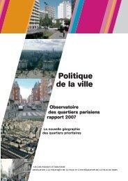 Observatoire des quartiers parisiens - rapport 2007 - Ville de Paris