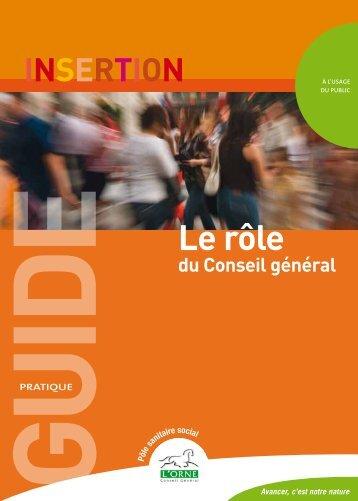 Guide pratique de l'insertion : Le rôle du Conseil général