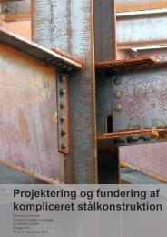 Projektering og fundering af kompliceret stålkonstruktion - Aalborg ...