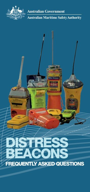 DISTRESS BEACONS - Australian Maritime Safety Authority