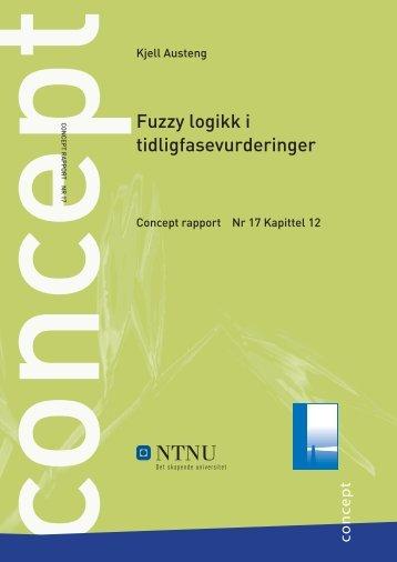 Fuzzy logikk i tidligfasevurderinger - Concept - NTNU