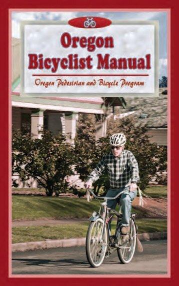 Oregon Bicyclist Manual - State of Oregon
