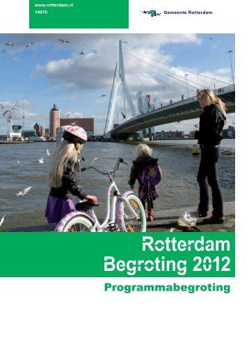 [PDF] Rotterdam Begroting 2012 - Gemeente Rotterdam