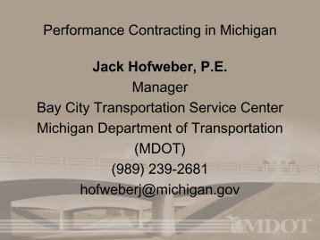 Performance Contracting in Michigan Jack Hofweber, P.E. Manager ...