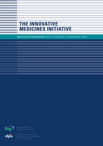 THE INNOVATIVE MEDICINES INITIATIVE - Medicines for Mankind