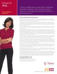 Triton College has a great Early  Childhood Education Program. The