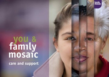 Download our Care and Support brochure ... - Family Mosaic