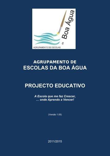 ESCOLAS DA BOA ÁGUA PROJECTO EDUCATIVO - agrupamento ...