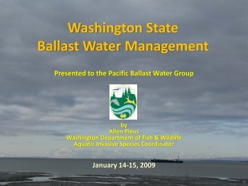 Washington State Ballast Water Management, Allen Pleus, WDFW