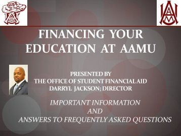 financing_your_education_at_aamu_ppt - Alabama A&M University