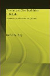 Tibetan and Zen Buddhism in Britain: Transplantation, Development ...