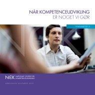 Når kompeteNceudvikliNg er noget vi gør - NCK - Aarhus Universitet