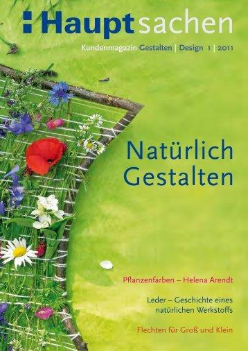 Kundenmagazin Gestalten | Design 1 | 2011 - Haupt Verlag