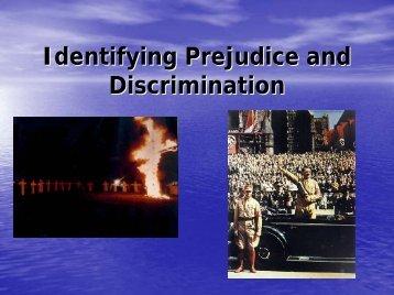 Identify Prejudice and Discrimination