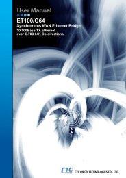ET100/G64 LAN-WAN Bridge - CTC Union Technologies Co.,Ltd.