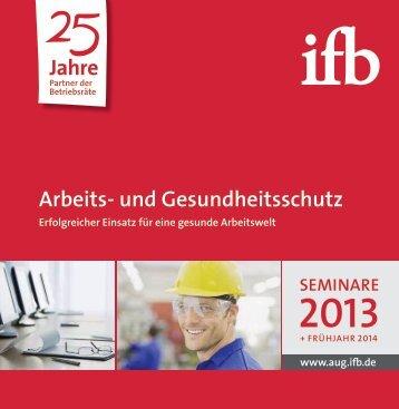 Arbeits- und Gesundheitsschutz Jahre - ifb