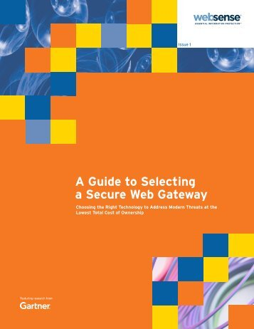 A Guide to Selecting a Secure Web Gateway - Websense
