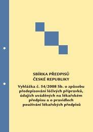 SBÍRKA PŘEDPISŮ ČESKÉ REPUBLIKY Vyhláška č. 54/2008 Sb. o ...