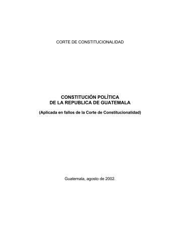 CONSTITUCIÓN POLÍTICA DE LA REPUBLICA DE GUATEMALA