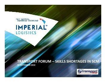 transport forum – skills shortages in scm - IMPERIAL Logistics