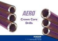 Aero ® Crown Core Drill Presentation (pdf) - Diaquip