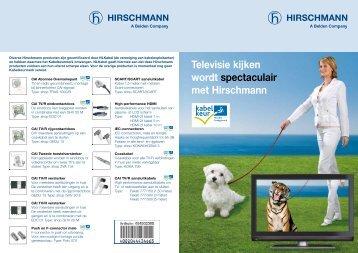 Televisie kijken wordt spectaculair met Hirschmann - Imagro