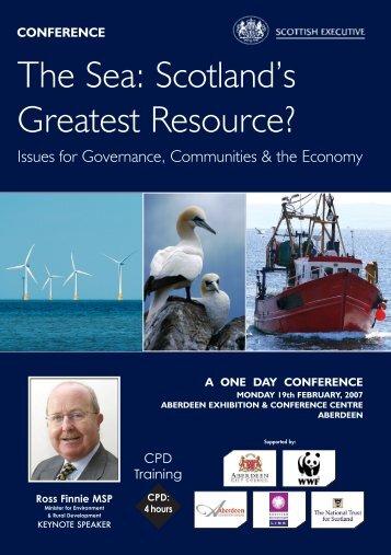 The Sea: Scotland's Greatest Resource? - Moray Firth Partnership