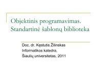 ablonų biblioteka STL - Informatikos katedra - Šiaulių universitetas