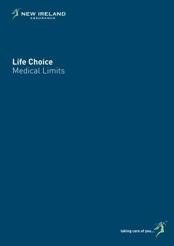 Life Choice Medical Limits - New Ireland Assurance