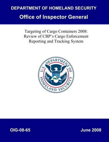 Targeting of Cargo Containers 2008 - Office of Inspector General
