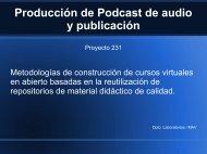 Producción de Podcast de audio y publicación - MediaServer ...