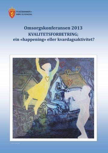 Omsorgskonferansen 2013 - Og Bedre Skal Vi Bli