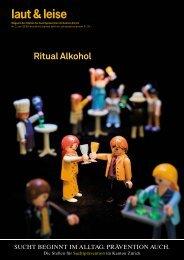 Ritual Alkohol - Suchtprävention im Kanton Zürich