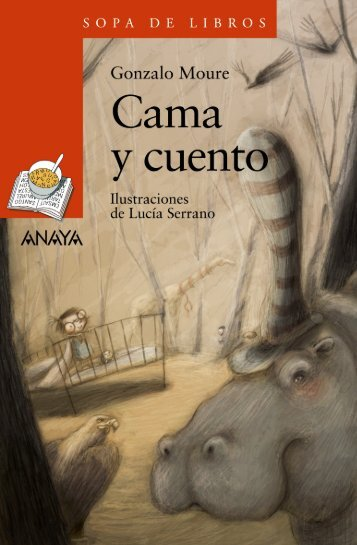 Cama y cuento (Capítulo 1) - Anaya Infantil y Juvenil