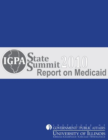State Summit Report on Medicaid - Institute of Government & Public ...