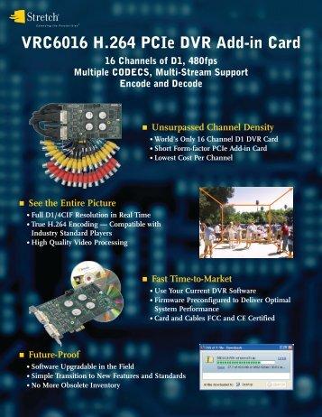 VRC6016 H.264 PCIe DVR Add-in Card - Stretch Inc