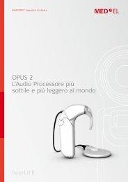 OPUS 2 L'Audio Processore più sottile e più leggero al ... - Med-El