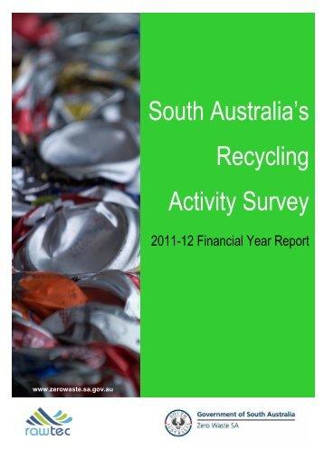 Recycling Activity in South Australia 2011-12 - Zero Waste SA - SA ...