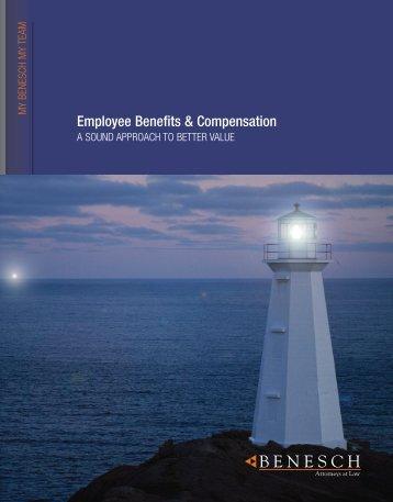 Employee Benefits & Compensation Brochure - Benesch
