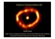 Explosive Nucleosynthesis (II) Jordi José - Red de Física Nuclear